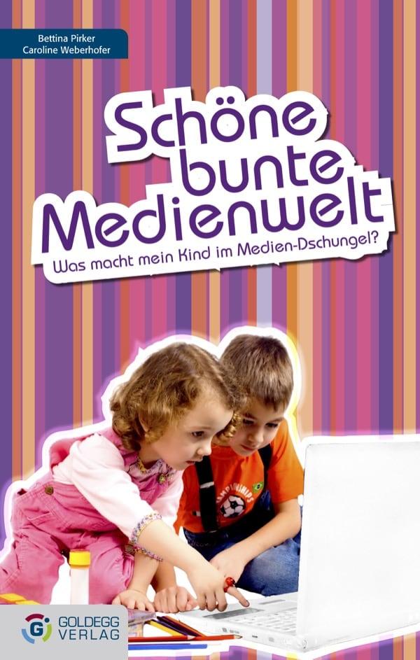 Schöne bunte Medienwelt - goldegg Verlag