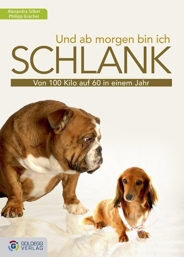 Und ab morgen bin ich schlank - Goldegg Verlag