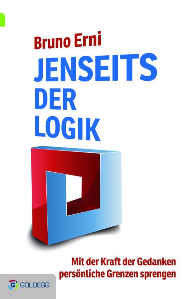 Jenseits der Logik - Goldegg Verlag