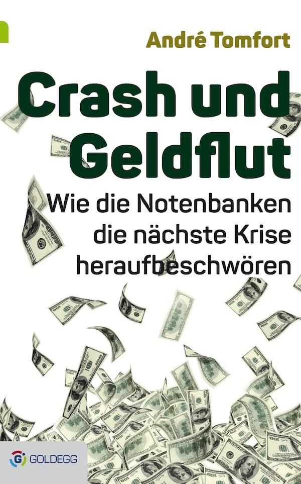 Crash-und-Geldflut - Goldegg Verlag