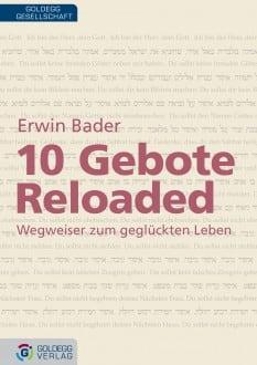 10 Gebote reloaded - Goldegg Verlag