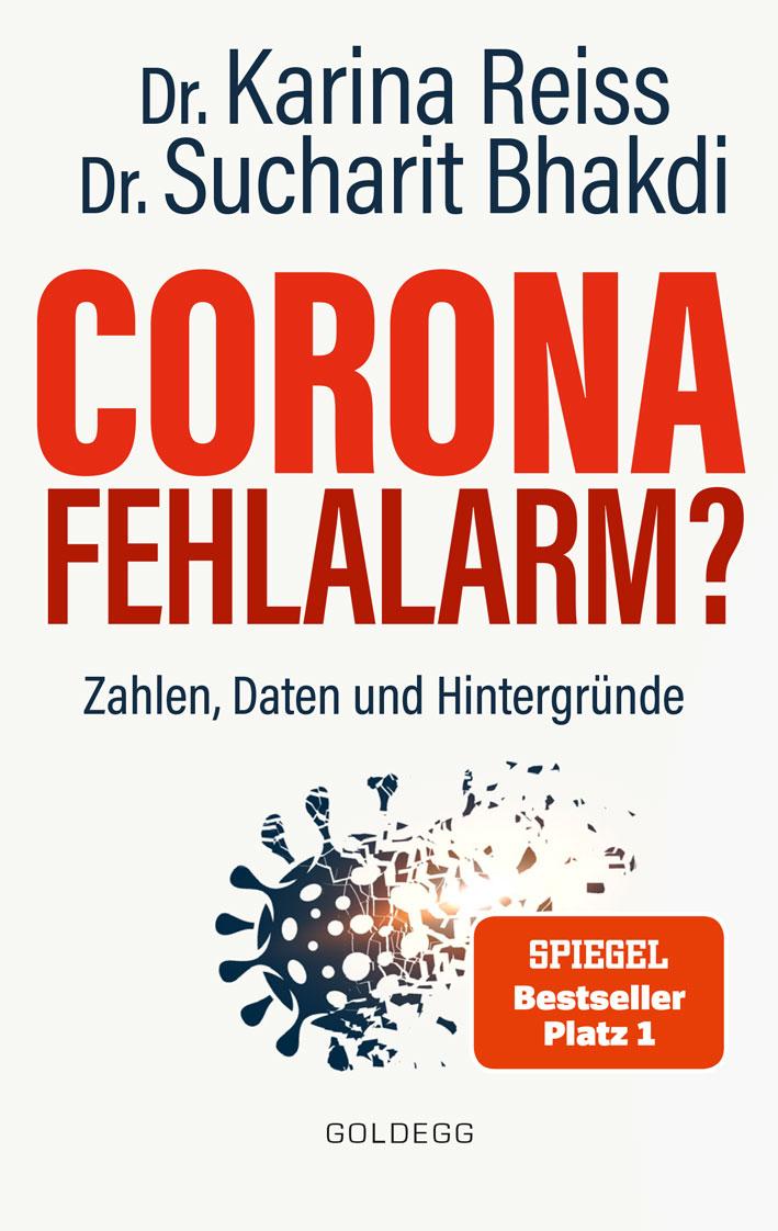 Bhakdi / Reiss - Corona Fehlalarm - Spiegel Bestseller