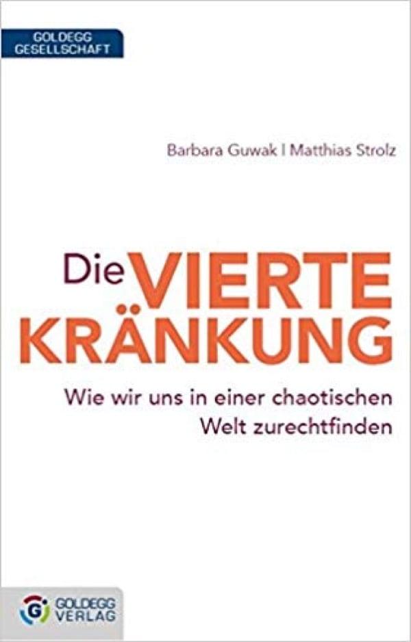 Die vierte Kränkung - Goldegg Verlag
