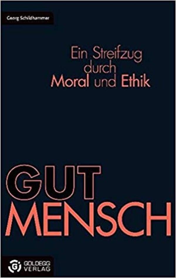 GUTMENSCH - Goldegg Verlag