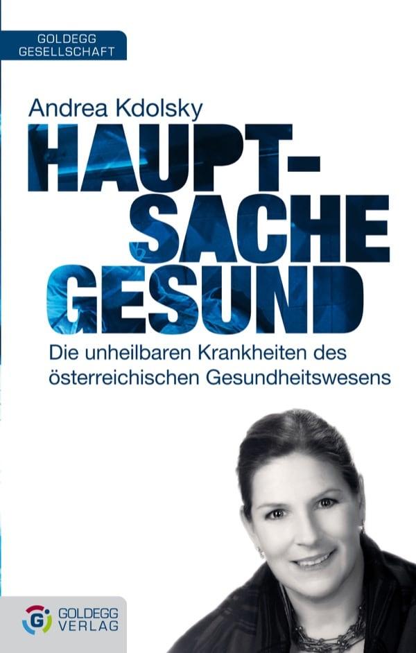 Andrea-Kdolsky_Hauptsache-gesund_Goldegg-Verlag_300dpi1