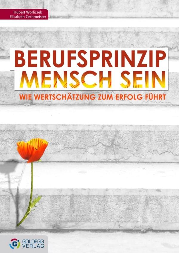BerufsprinzipMensch-sein - Goldegg Verlag