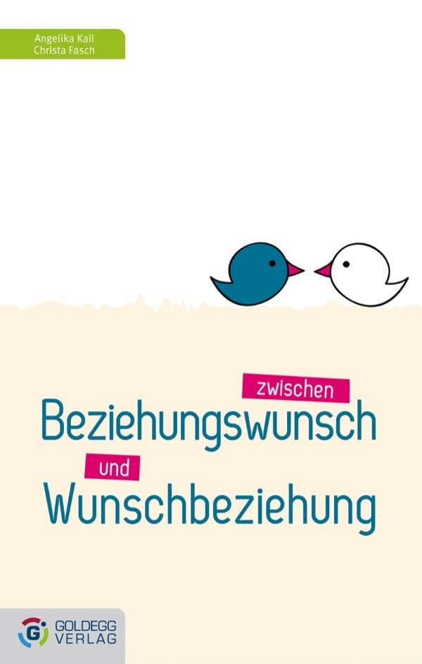 Beziehungswunsch_Goldegg Verlag