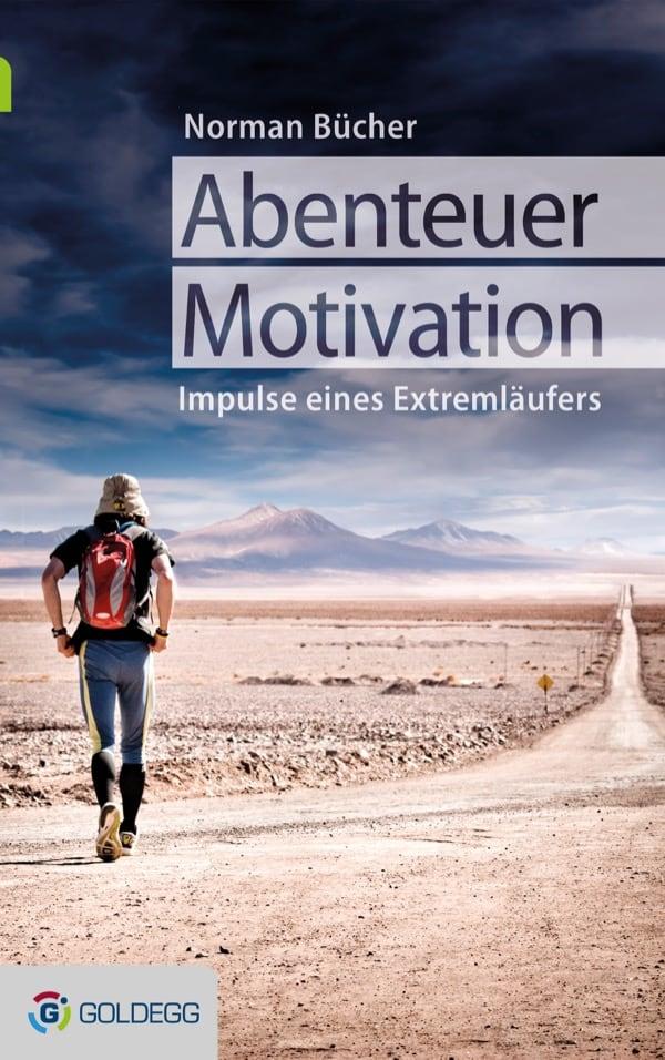 Abenteuer-Motivation - Goldegg Verlag