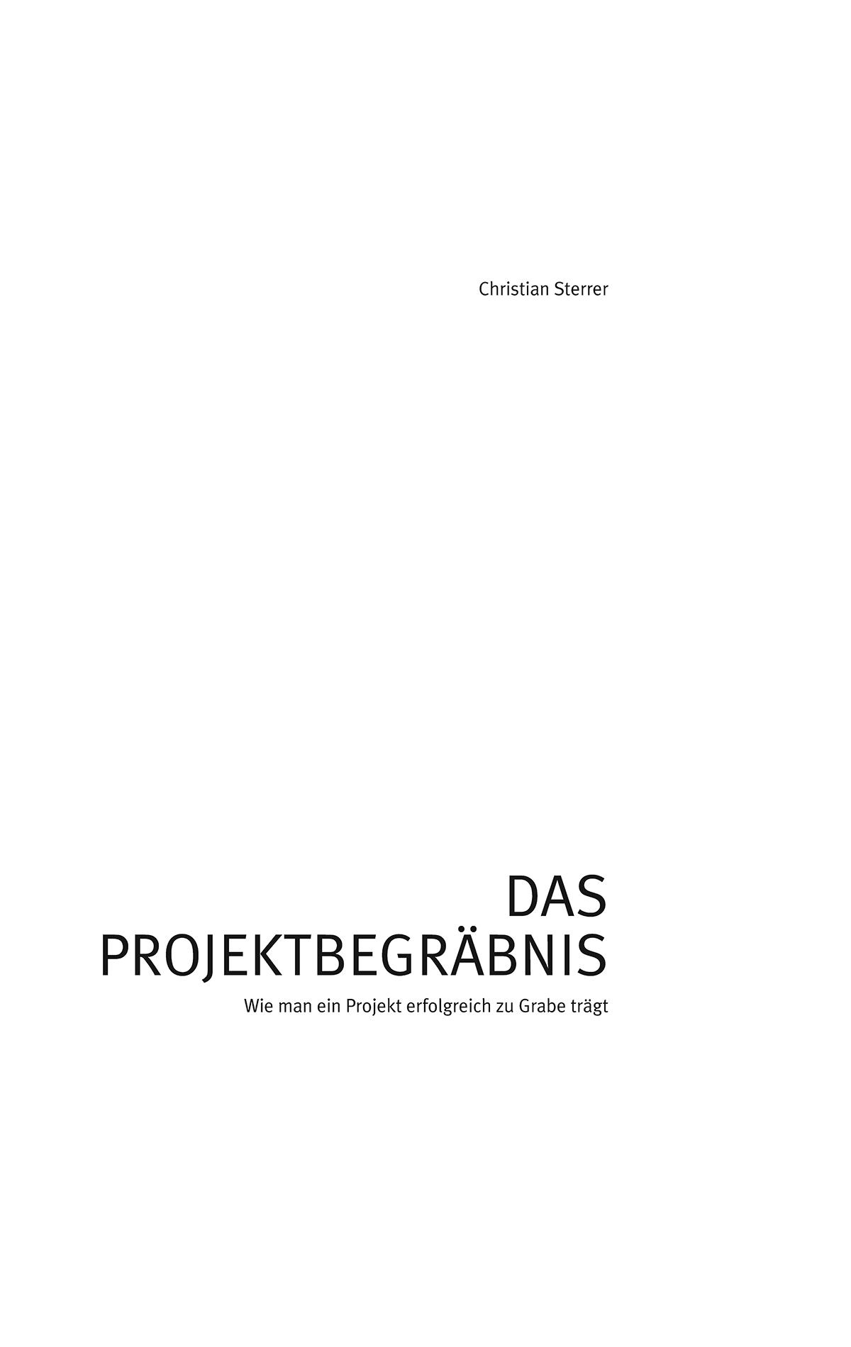 Christian-Sterrer_Das-Projektbegraebnis_Cover_151015_PR