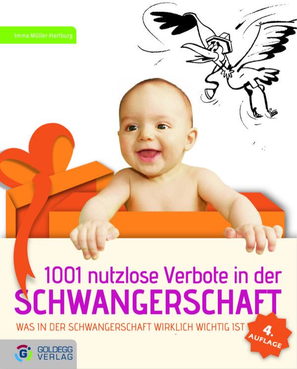 1001-nutzlose-Verbote-in-der-Schwangerschaft_Goldegg-Verlag1
