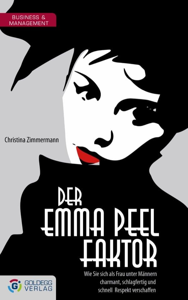 Christina-Zimmermann_Der-Emma-Peel-Faktor_Goldegg-Verlag