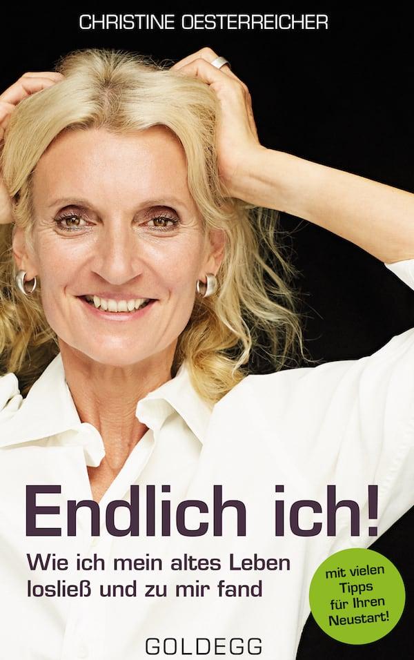 Endlich Ich - Goldegg Verlag
