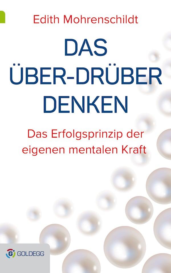 Das Über Drüber Denken_Goldegg Verlag