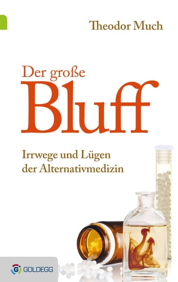 Der Grosse Bluff - Goldegg Verlag