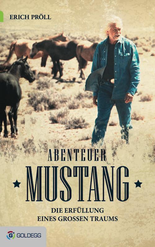 Cover_Erich-Pröll_Abenteuer-Mustang_Goldegg-Verlag1