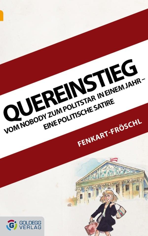 Cover_Gerhard-Fenkart-Fröschl_Quereinstieg_Goldegg-Verlag