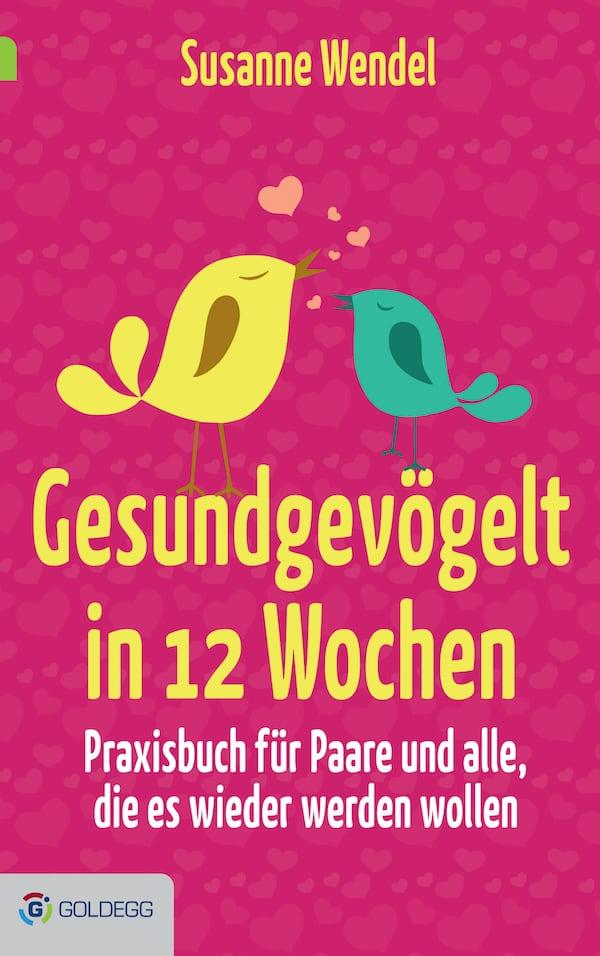 Gesundgevögelt -Goldegg Verlag