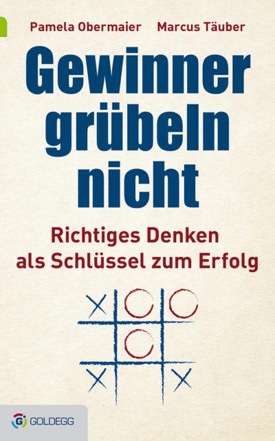 Cover_Gewinner-grübeln-nicht_Goldegg-Verlag-400x642[1]