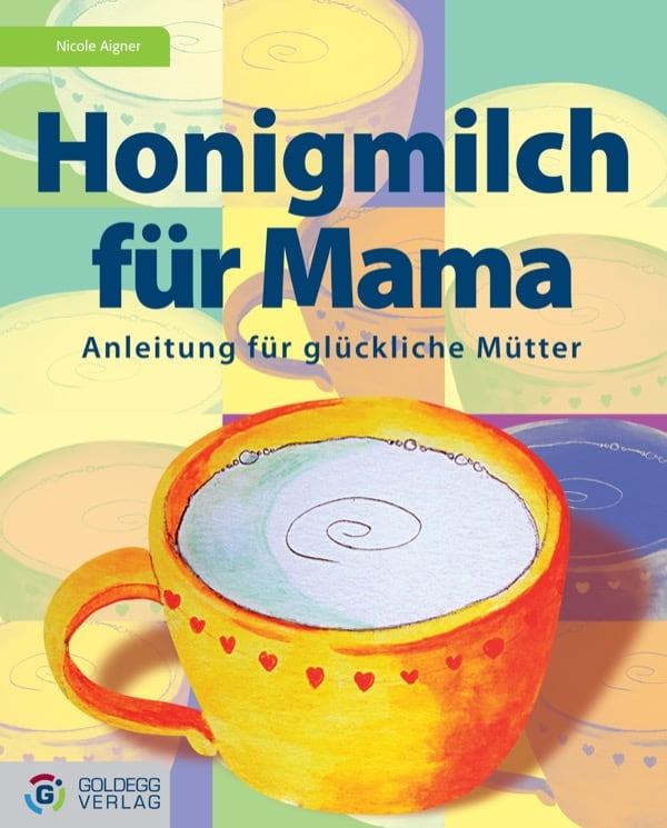 Honigmilch_Goldegg verlag