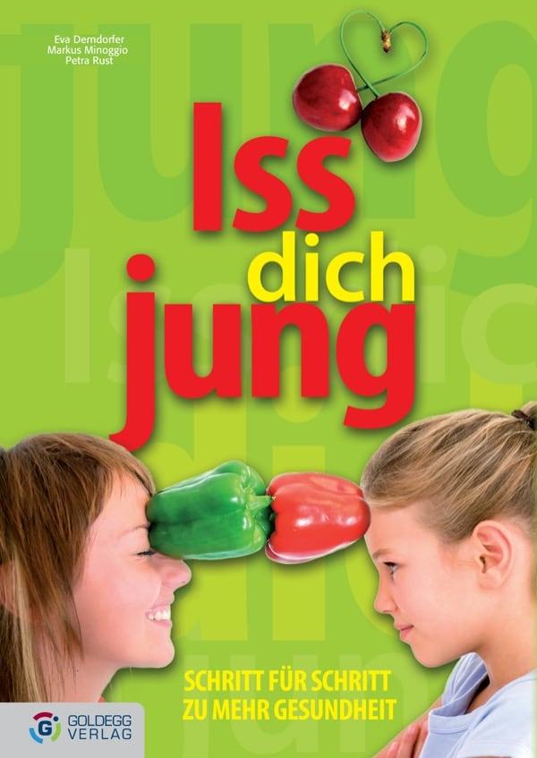Iss dich jung - Goldegg Verlag