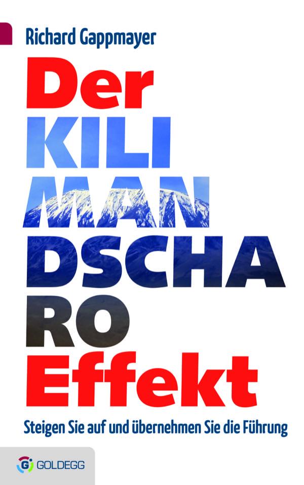 Der Kilimandscharo-Effekt Goldegg Verlag
