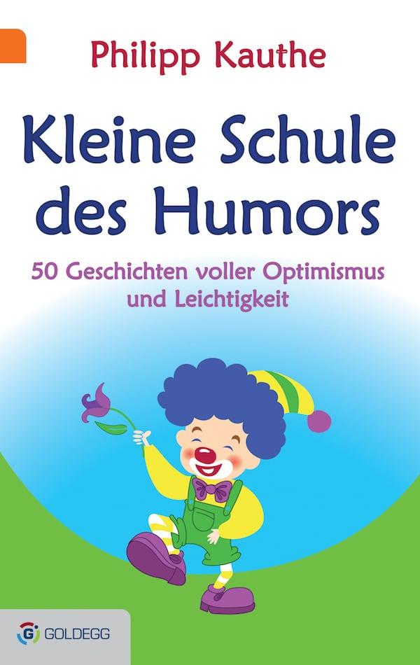 Kleine Schule des Humors_Goldegg-Verlag
