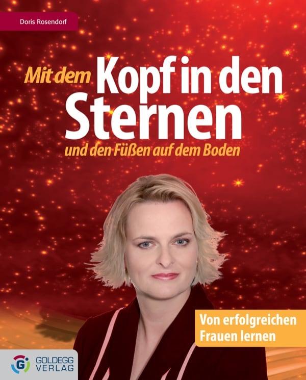 Mit dem Kopf in den Sternen ... und den Füßen auf dem Boden - Goldegg Verlag
