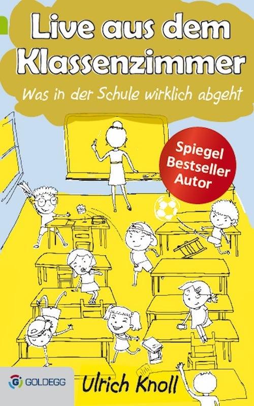 Live-aus-dem-Klassenzimmer_Goldegg-Verlag