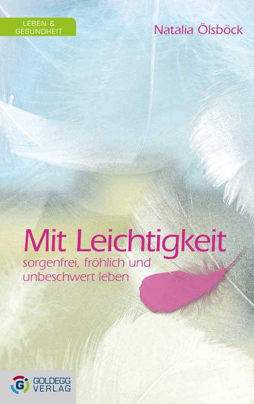Cover_Natalia-Ölsböck_Mit-Leichtigkeit_Goldegg-Verlag_web