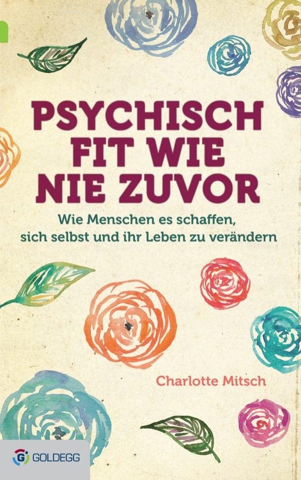 Psychisch-fit-wie-nie-zuvor_Goldegg-Verlag1
