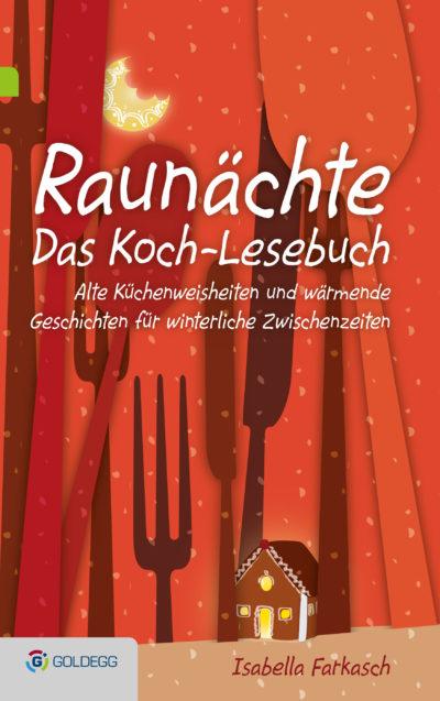 Raunächte-Das-Kochbuch_Goldegg-Verlag