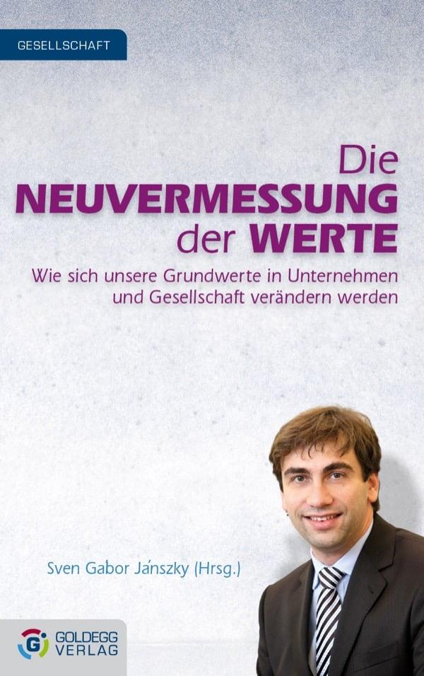 Cover_Sven-Gabor-Janszky_Die-Neuvermessung-der-Werte_Goldegg-Verlag