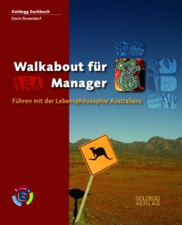 Walkabout für Manager - Goldegg Verlag