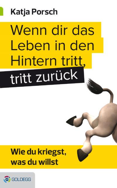 Wenn-dir-das-Leben-in-den-Hintern-tritt Goldegg Verlag