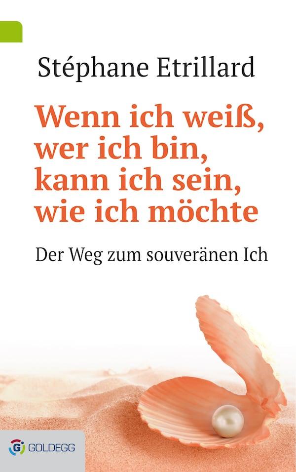 Wenn-ich-weiß-wer-ich-bin_Goldegg-Verlag