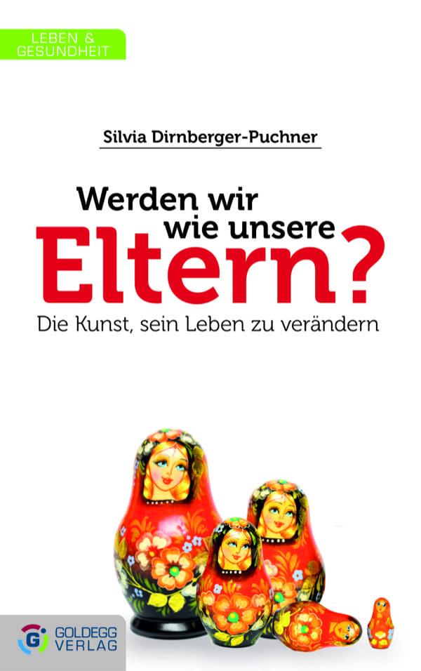 Werden-wir-wie-unsere-Eltern_Goldegg-Verlag