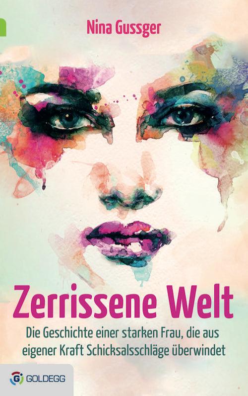 ZerrisseneWelt - Goldegg Verlag