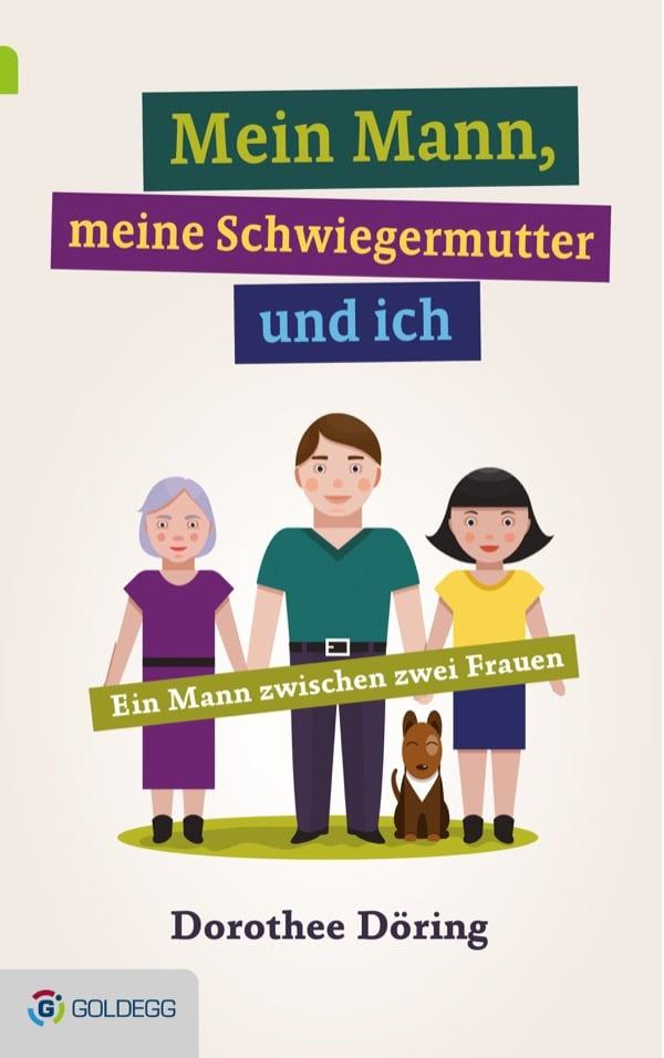 Mein-Mann-meine-Schwiegermutter-und-ich-Goldegg Verlag