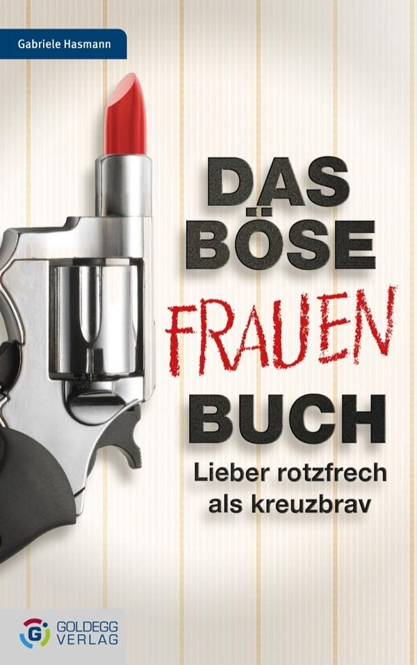 Das-Böse-Frauen-Buch_Cover_Goldegg-Verlag1