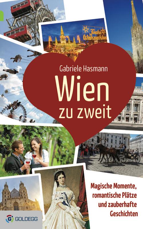 Gabriele-Hasmann_Wien-zu-zweit_CMYK_FLAT_Goldegg-Verlag