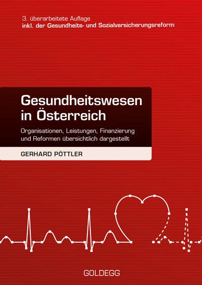 Österreichisches Gesundheitswesen 3 Aufl.