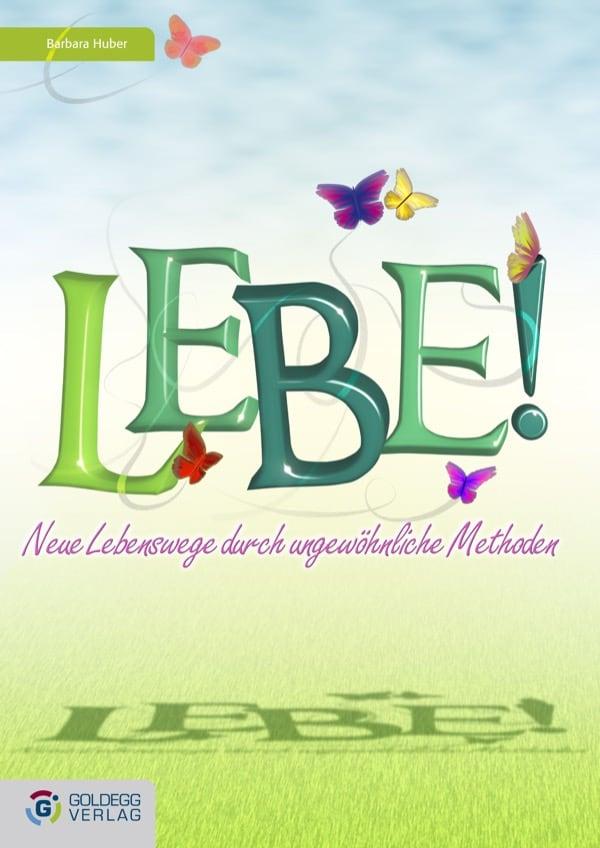 Lebe_ Goldegg verlag