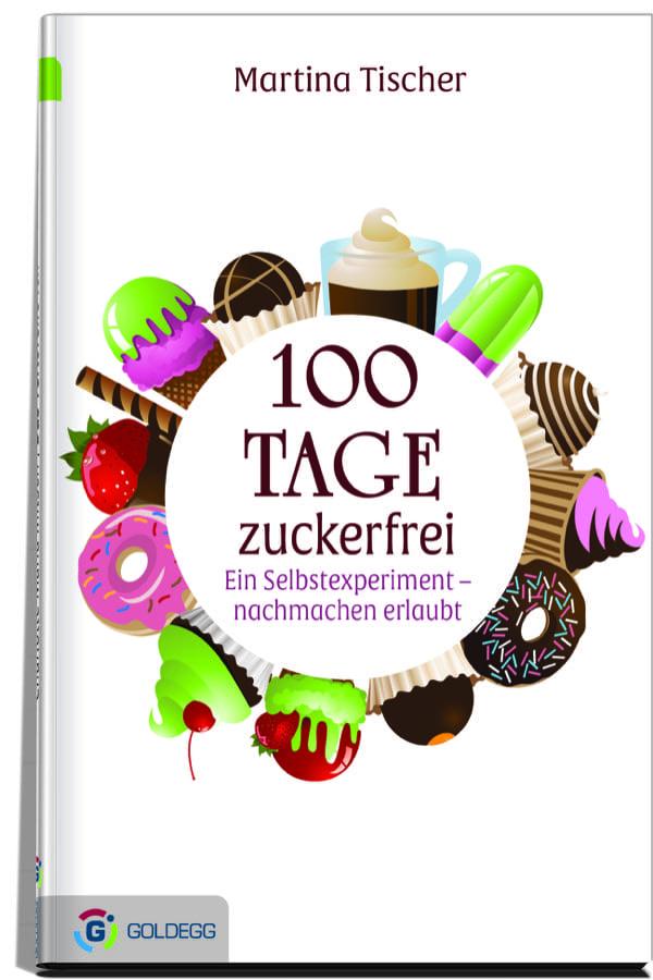 100-Tage-zuckerfrei_Goldegg-Verlag