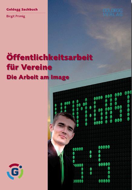 Öffentlichkeitsarbeit für Vereine - Goldegg Verlag
