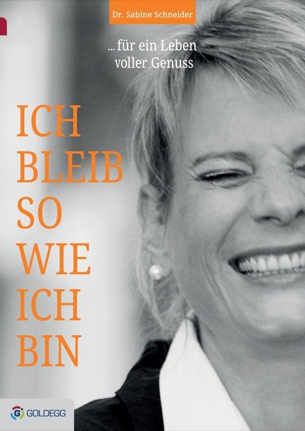 Sabine-Schneider_Ich-bleib-so-wie-ich-bin_FLAT_RGB_Goldegg-Verlag