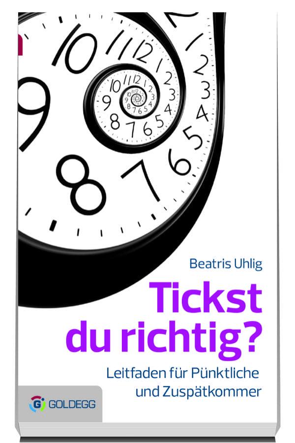 Uhlig-Tickst-du-richtig - Goldegg Verlag