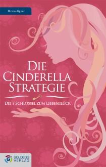 Die cinderella strategie - goldegg Verlag