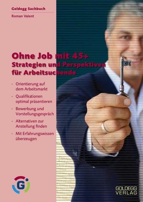 Ohne Job 45+ Goldegg Verlag