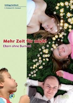 Mehr Zeit für - Goldegg Verlag