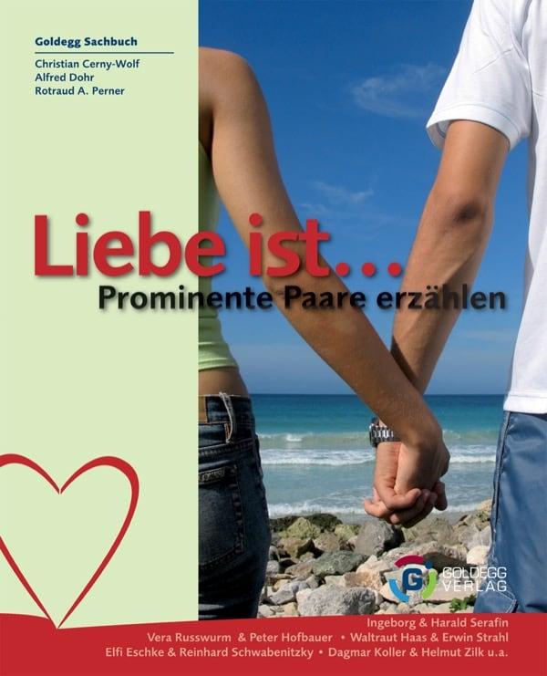 Liebe ist - Goldegg Verlag